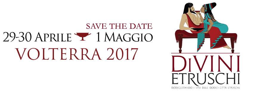 17-04-11 2017 Divini Etruschi Volterra SaveTheDate